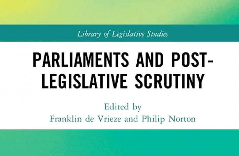 Parliaments and Post-Legislative Scrutiny Book Cover